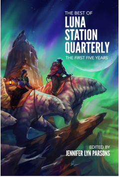 Luna Station Quarterly Anthology